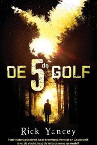 Beste science fiction boeken jeugd: De vijfde golf-trilogie