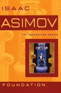 De Foundation trilogie - Isaac Asimov