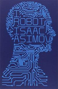 Beste science fiction boeken jeugd: Ik, robot - Isaac Asimov