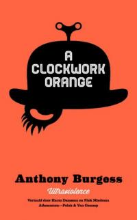 SciFi boeken: A clockwork orange